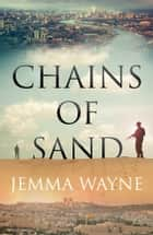 Chains of Sand ebook by Jemma Wayne