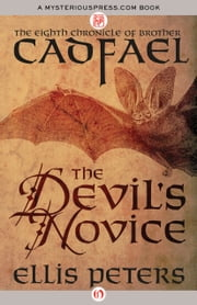 The Devil's Novice ebook by Ellis Peters
