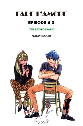 FARE L'AMORE - Episode 4-3 ebook by Mako Takami