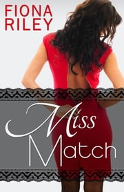 Miss Match ebook by Fiona Riley