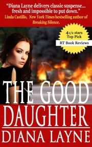 The Good Daughter - A Mafia Story ebook by Diana Layne
