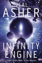 Infinity Engine: Transformation Book 3 ebook by Neal Asher