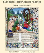 Fairy Tales of Hans Christian Andersen (Complete) ebook by Hans Christian Andersen