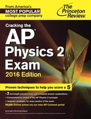 Cracking the AP Physics 2 Exam, 2016 Edition ebook by Princeton Review