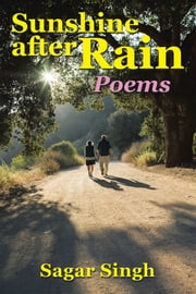Sunshine After Rain - Poems ebook by Sagar Singh