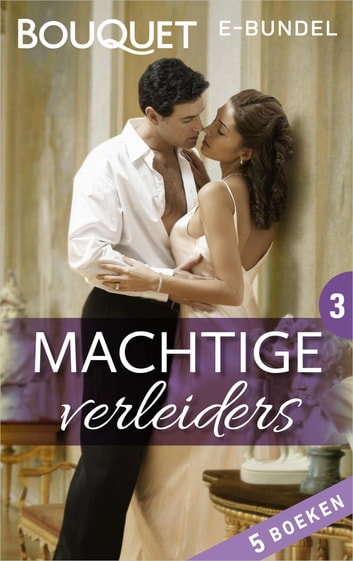 Machtige verleiders 3 - 5-in-1 ebook by Kate Hewitt,Kim Lawrence,Melanie Milburne,Sara Craven,Maggie Cox