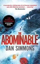 The Abominable ebook by Dan Simmons