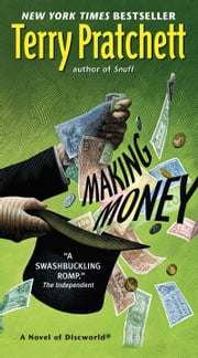 Making Money - A Novel of Discworld ebook by Terry Pratchett