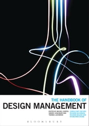 The Handbook of Design Management ebook by Rachel Cooper,Sabine Junginger,Thomas Lockwood