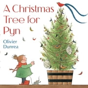 A Christmas Tree for Pyn ebook by Olivier Dunrea,Olivier Dunrea
