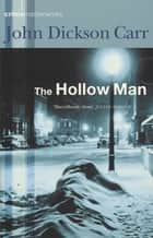 The Hollow Man ebook by John Dickson Carr