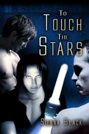 To Touch the Stars ebook by Sienna Black