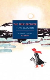 The True Deceiver ebook by Tove Jansson