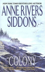 Colony ebook by Anne Rivers Siddons