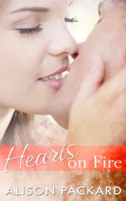 Hearts on Fire ebook by Alison Packard