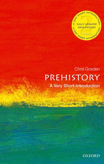 Prehistory a very short introduction ebook by chris gosden prehistory a very short introduction ebook by chris gosden fandeluxe