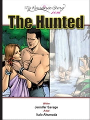 The Hunted ebook by Savage, Jennifer
