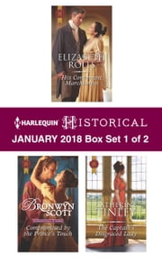 Harlequin Historical January 2018 - Box Set 1 of 2 - His Convenient Marchioness\Compromised by the Prince's Touch\The Captain's Disgraced Lady ebook by Elizabeth Rolls, Bronwyn Scott, Catherine Tinley