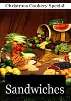 Sandwiches ebook by Mrs. S. T. Rorer