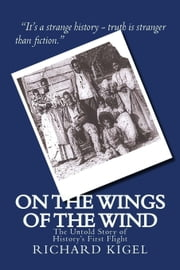 On the Wings of the Wind ebook by Richard Kigel