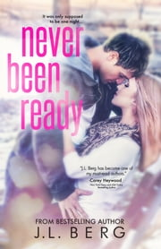 Never Been Ready ebook by J.L. Berg