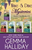 Wine & Dine Mysteries Boxed Set (Books 1-5) ebook by