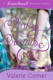 Pinky Promise ebook by Valerie Comer