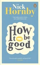 How to be Good eBook by Nick Hornby