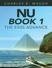 Nu Book 1: The Esss Advance ebook by Charles E. Waugh