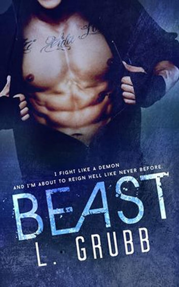 Beast - MMA Bad Boys, #1 ebook by L. Grubb