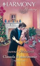 Clausola di matrimonio ebook by Joanna Maitland