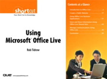 Using Microsoft Office Live (Digital Short Cut) ebook by Rob Tidrow