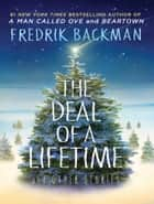 The Deal of a Lifetime and Other Stories ebook by Fredrik Backman