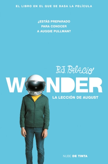 Wonder. La lección de August ebook by R.J. Palacio