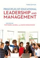 Principles of Educational Leadership & Management eBook by Tony Bush, Professor Les Bell, David Middlewood