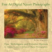 Fine Art Digital Nature Photography ebook by Tony Sweet