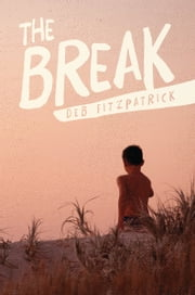 The Break ebook by Deb Fitzpatrick