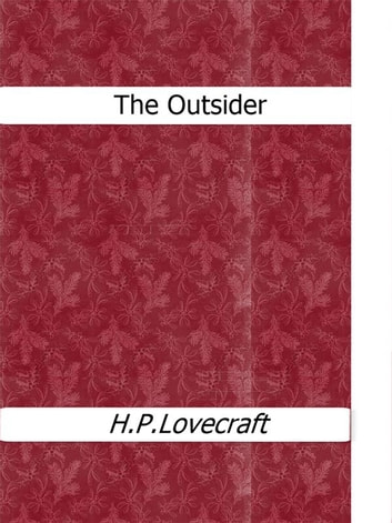 The Outsider ebook by H.P. Lovecraft