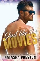 Just Like the Movies ebook by Natasha Preston