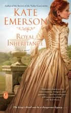 Royal Inheritance ebook by Kate Emerson