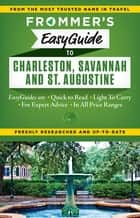 Frommer's EasyGuide to Charleston, Savannah and St. Augustine ebook by Stephen Keeling