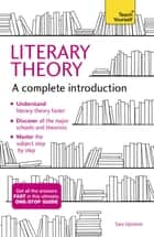 Literary Theory: A Complete Introduction ebook by Sara Upstone