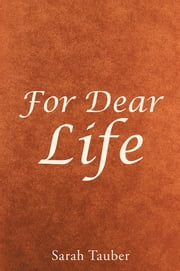 For Dear Life ebook by Sarah Tauber