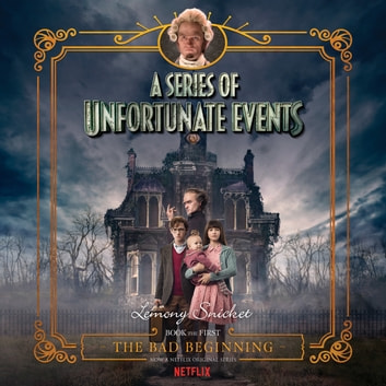 Series of Unfortunate Events #1 Multi-Voice, A: The Bad Beginning livre audio by Lemony Snicket