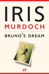 Bruno's Dream ebook by Iris Murdoch