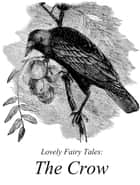 The Crow ebook by Lovely Fairy Tales