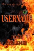 Username ebook by Joyce Faulkner