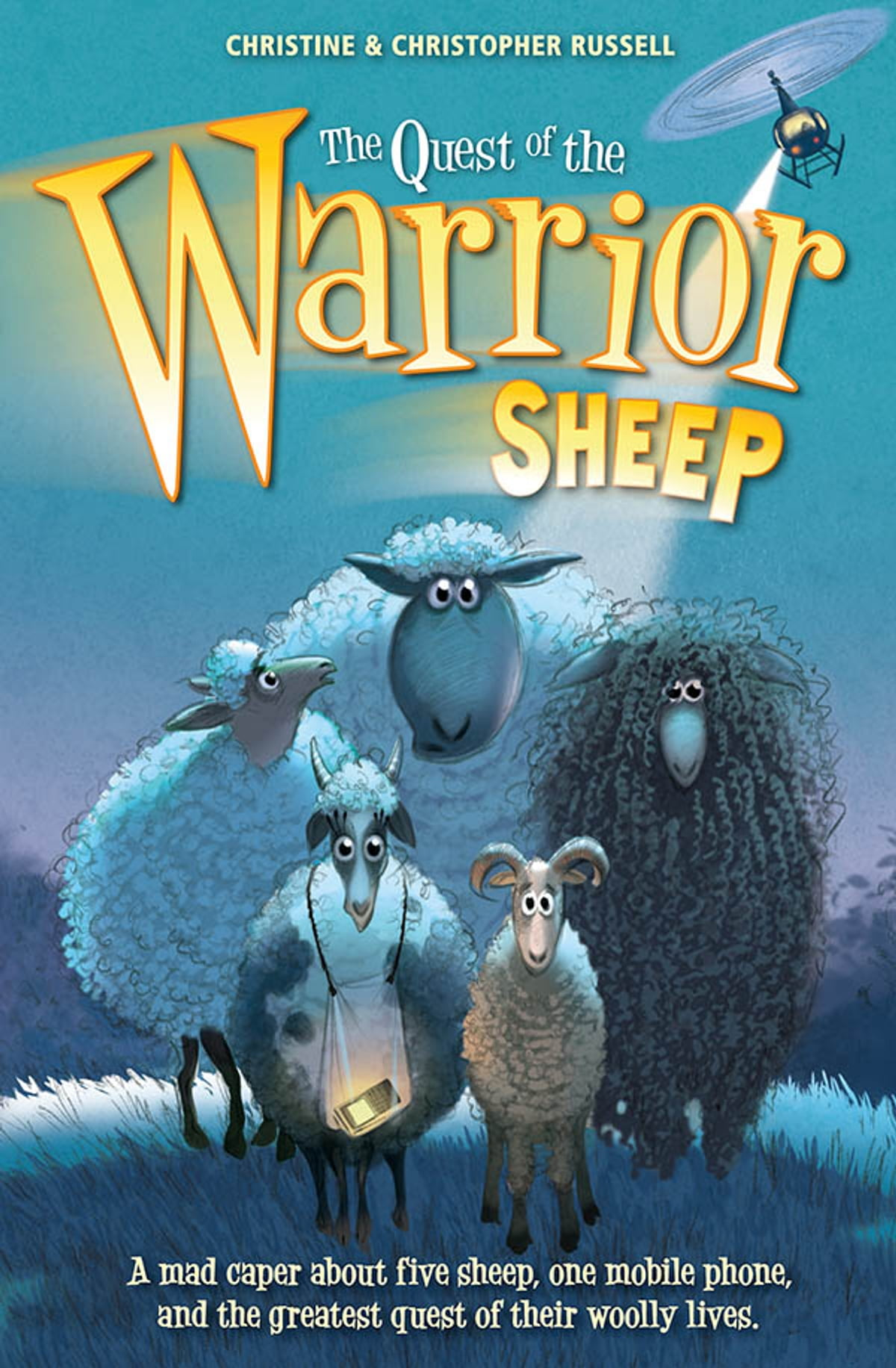 The Quest Of The Warrior Sheep Ebook By Christine Russell  9781780310091   Kobo