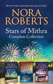 Stars of Mithra Complete Collection - An Anthology ebook by Nora Roberts