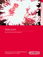 Asia.com - Asia Encounters the Internet ebook by
